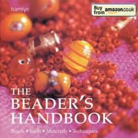 The Beader's Handbook: Beads, Tools, Materials, Techniques (Craft)