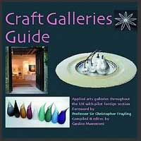 Craft Galleries Guide: A Selection of British Craft Galleries and Their Makers